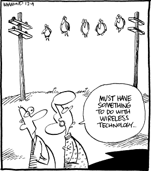 Comic: Must have something to do with wireless technology…